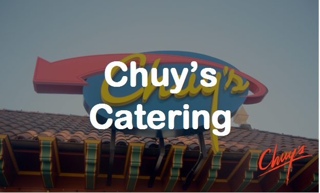 Chuy's Catering Menu Prices