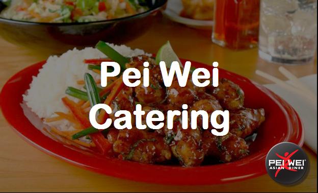 Pei Wei Catering Menu Prices