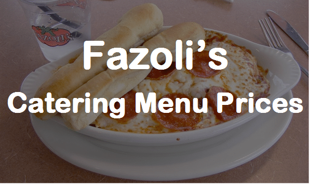 Fazoli S Catering Fazoli S Catering Menu Prices Reviews